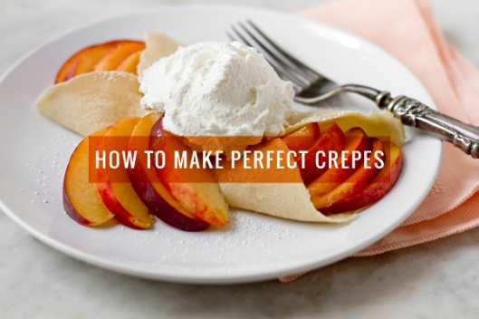 how_to_make_perfect_crepes